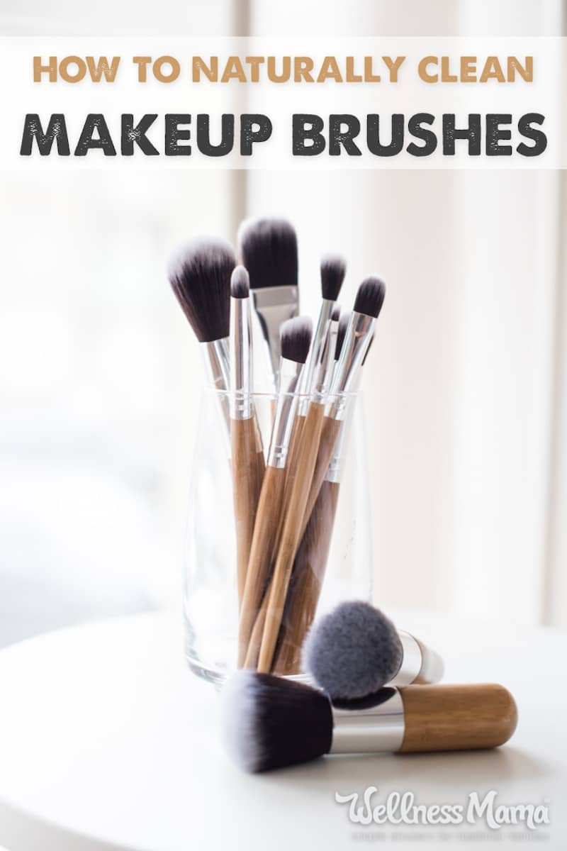 Clean Makeup Brushes Naturally Without Chemicals