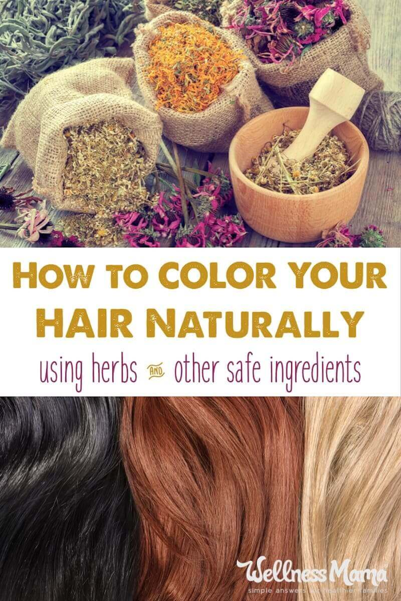 Natural Hair Color Recipes Wellness Mama