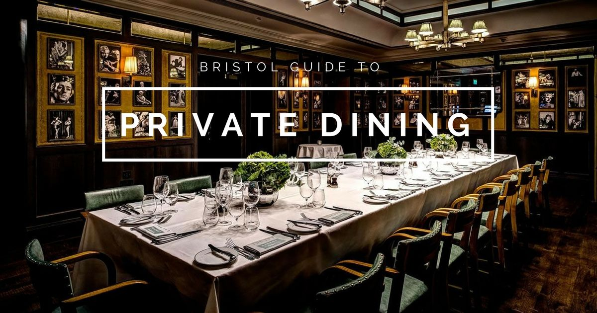 Private Dining Bristol  Bristols best private dining