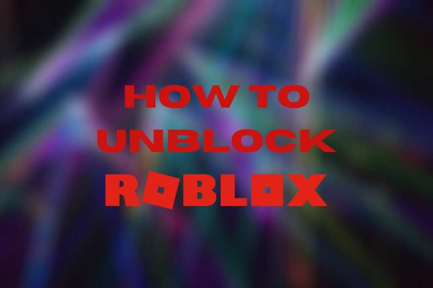 How to unblock Roblox