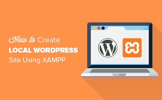 Create a local WordPress site using XAMPP