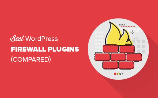 Best WordPress firewall plugins compared