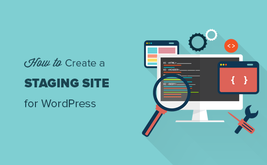 How to create a staging site for WordPress
