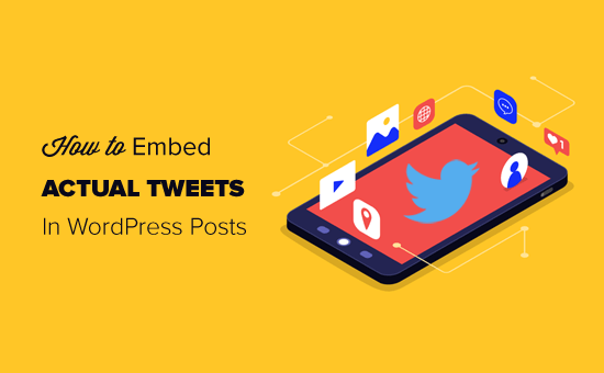 How to Easily Embed Tweets in WordPress Blog Posts