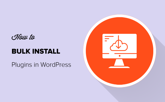 Simple Guide on How to Bulk Install Plugins in WordPress