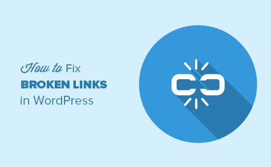 Finding and fixing broken links in WordPress