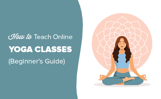 How to teach yoga classes online