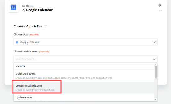 Select 'Create detailed event' as the action event for Google Calendar