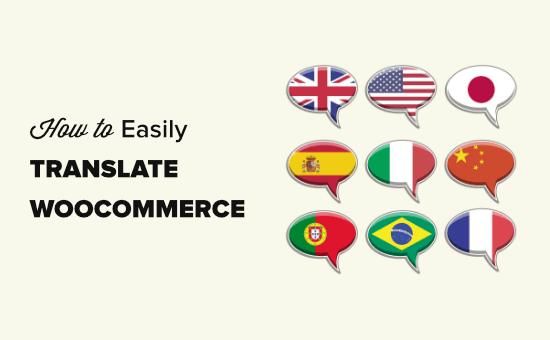 Menerjemahkan situs WooCommerce Anda (2 metode berbeda)
