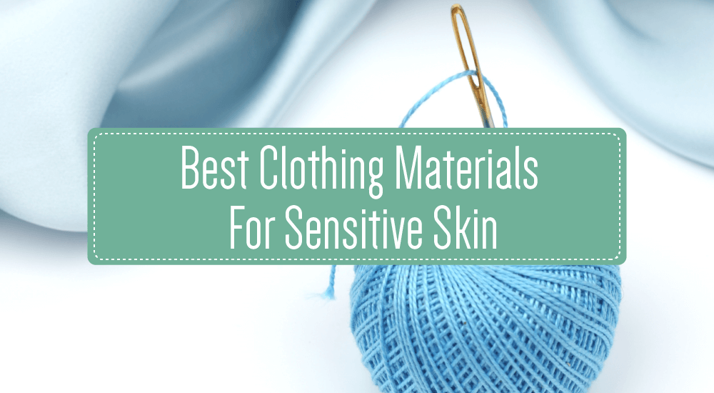 best clothing materials for