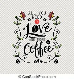 Download All you need is love and more coffee Clip Art Vector ...