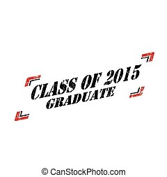 Class of 2015 college high school graduation cap. Mortar