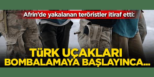 Afrin'de yakalanan teröristlerden itiraflar ile ilgili görsel sonucu
