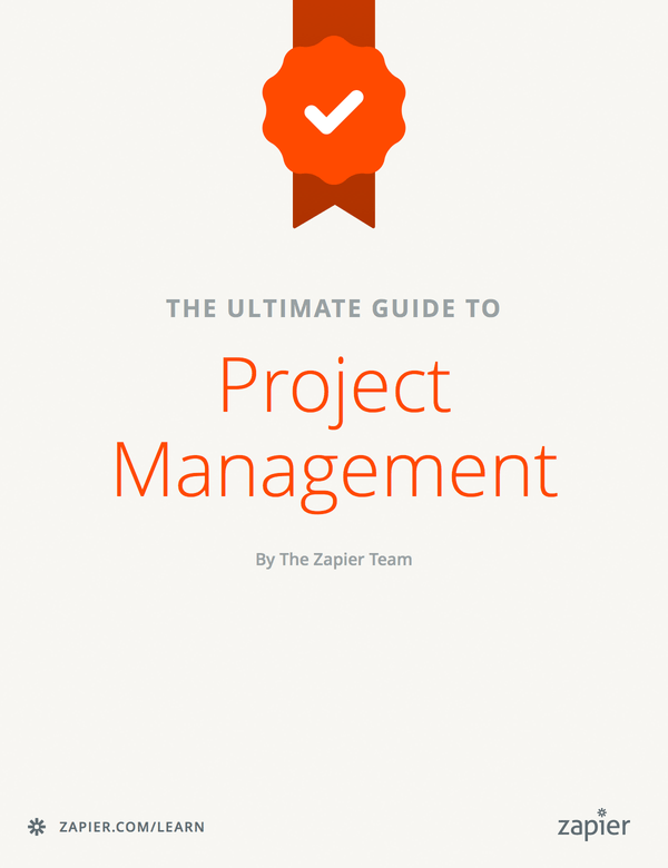 The Ultimate Guide to Project Management | Zapier