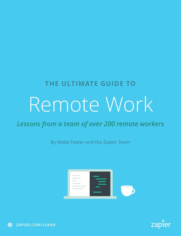 The Ultimate Guide To Remote Work