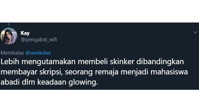 5 Cuitan 'Lebih Mengutamakan Skincare' Ala Netizen Ini Kocak Banget (sumber: twitter.com/pengabdi_wifi)