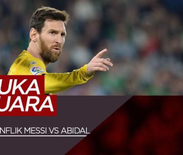Berita Lionel Messi Terbaru Kabar Terbaru Hari Ini Bola Com