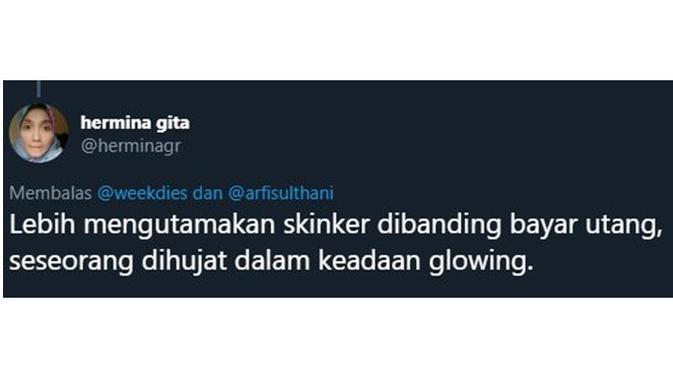5 Cuitan 'Lebih Mengutamakan Skincare' Ala Netizen Ini Kocak Banget (sumber:twitter.com/herminagr)