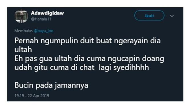 Curhatan Netizen Saat Jadi Bucin (Sumber: Twitter/@Hahalu11)