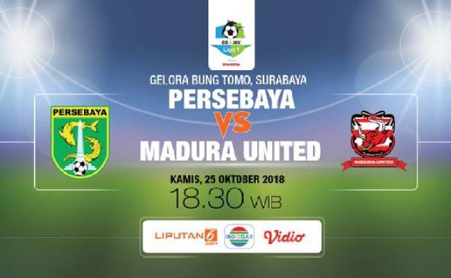 Live Streaming Indosiar Persebaya Vs Madura United Di Liga