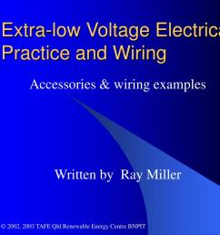 ppt extra low voltage electrical practice and wiring powerpoint electrical wiring accessories information ppt [ 1024 x 768 Pixel ]