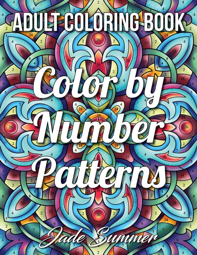 Color By Number: 26 Best Coloring Books of 26 for Adults