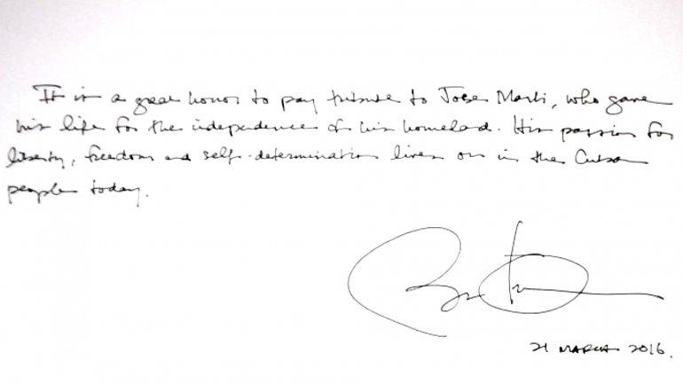 El mensaje de puño y letra de Barack Obama: Es un gran honor rendir tributo a José Martí, quien dio su vida por la independencia en esta tierra. Su pasión por la libertad y la autodeterminación vive aún hoy en el pueblo cubano