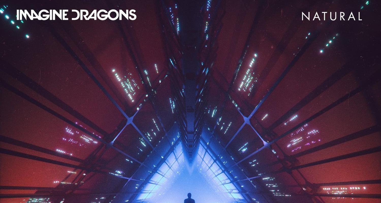 Imagine Dragons 'natural' Stream, Lyrics & Download