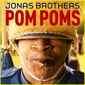 Jonas Brothers - 'Pom Poms' Lyrics & First Listen - Exclusive!