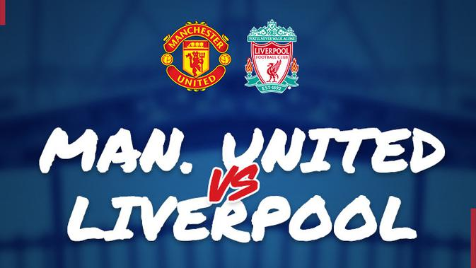 FA Cup Live Stream Link: Manchester United vs Liverpool
