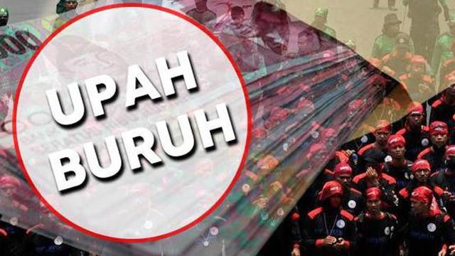 PP 78 Sudah Final, Tahun depan Upah Minimum Naik 8,71 Persen