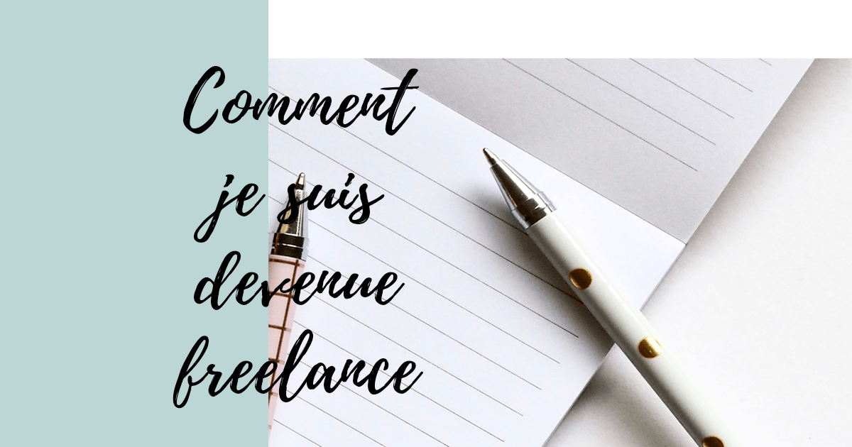 comment devenir freelance