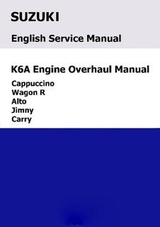 Suzuki K6A Engine Overhaul Manual JD17  Mactown Mini