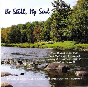 Be Still My Soul Cd By Apostolic Christian Men S Sing