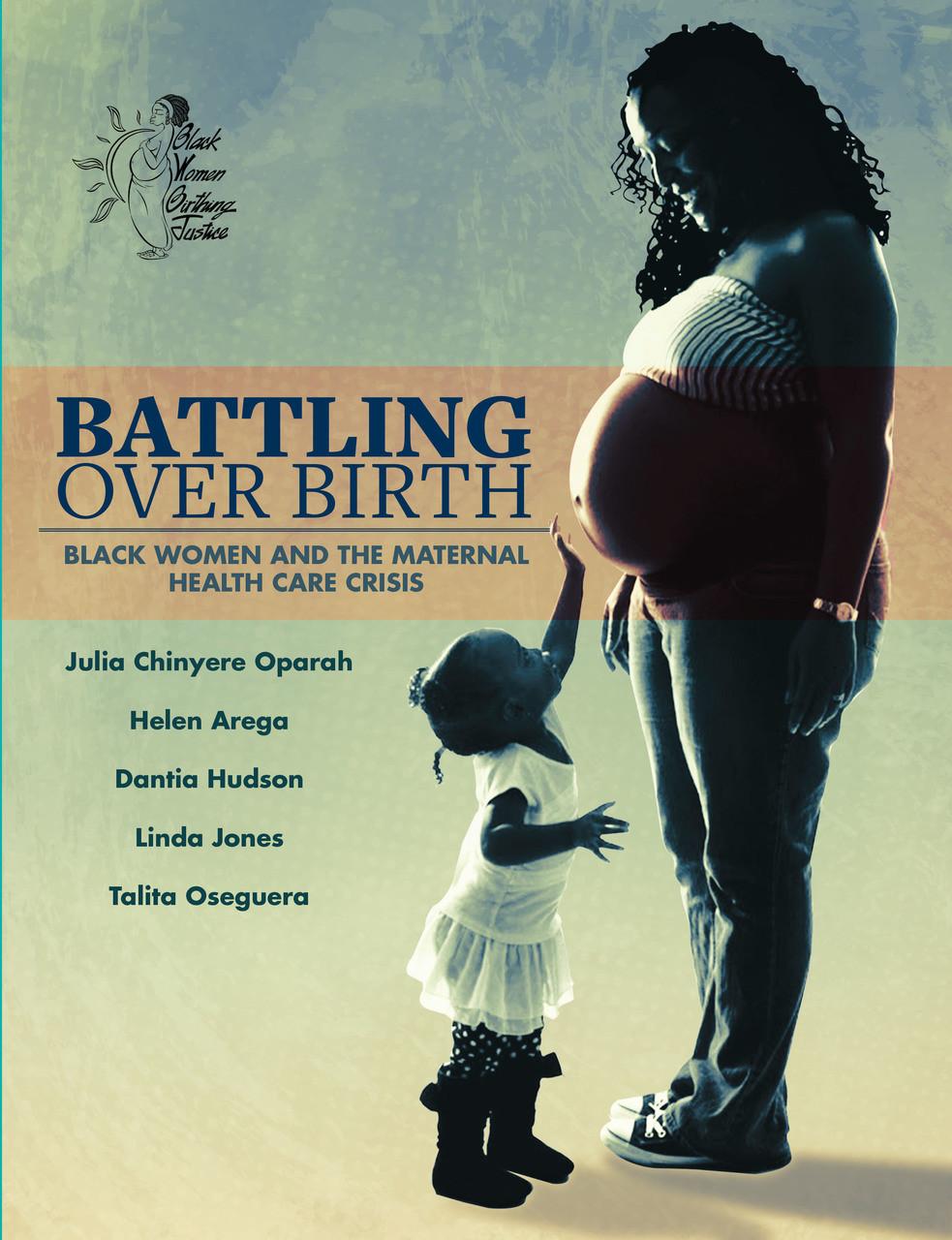 Battling Over Birth