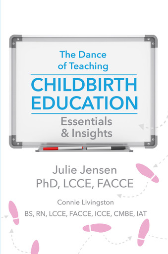 The Dance of Teaching Childbirth Education