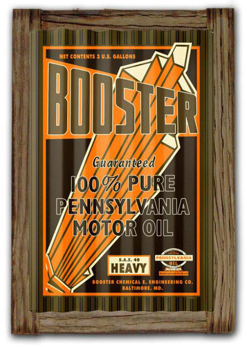 Booster Motor Oil Corrugated Rustic Metal And Barn Wood