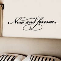 Now and Forever Wall Decal