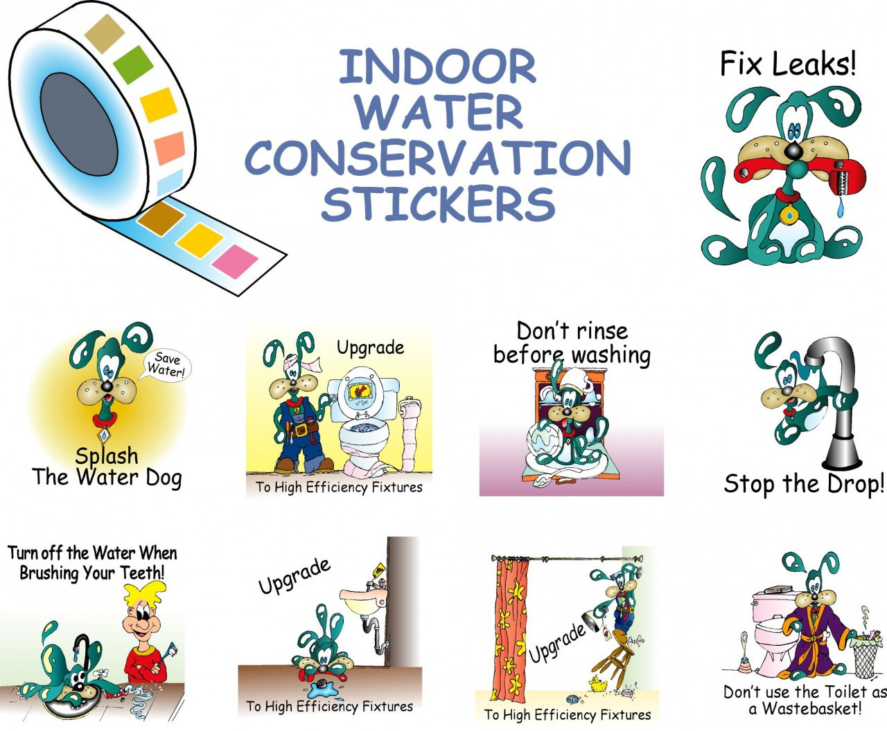 Roll Of Colorful Stickers With Indoor Water Saving Message