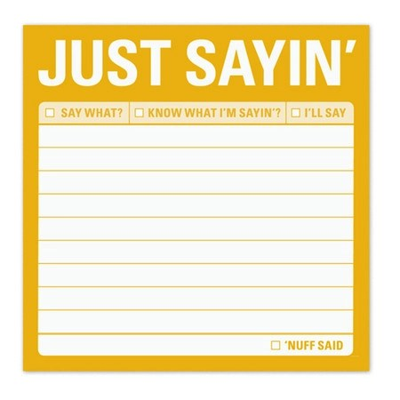 Just Sayin Sticky Notes Funny Post It Notes Cute Sticky