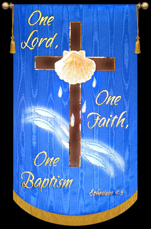 One Lord One Faith One Baptism  Christian Banners for