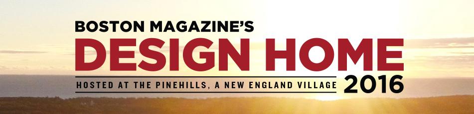 Design Home 2016 Boston Magazine