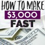 How To Make 3000 Fast Fast Money The Busy Budgeter