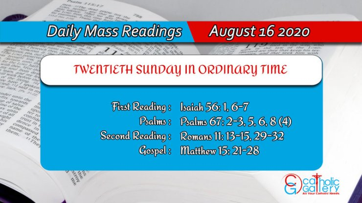 Catholic Sunday Daily Mass Readings 16th August 2020, Catholic Sunday Daily Mass Readings 16th August 2020