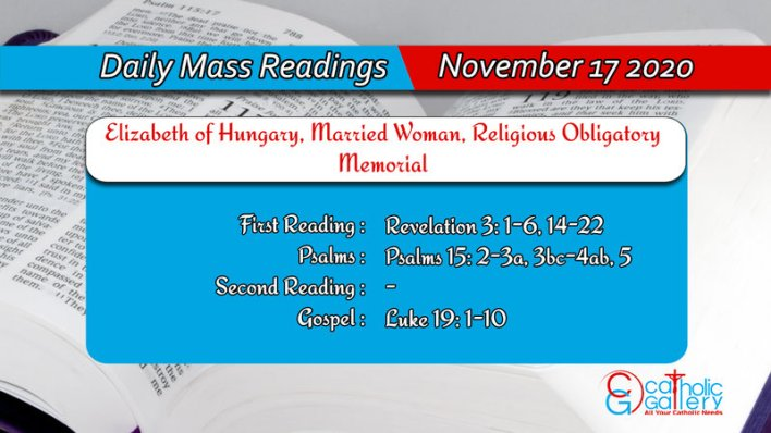 Catholic Daily Online Mass Readings 17th November 2020 - Elizabeth of Hungary, Married Woman, Religious Obligatory Memorial