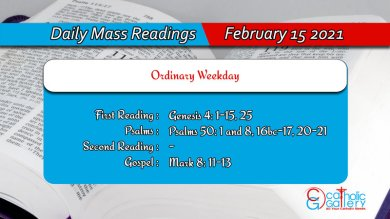 Catholic Daily Mass Readings For 15th February 2021 Today Online