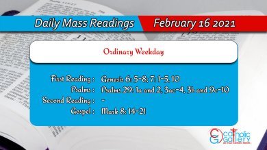 Catholic Daily Mass Readings For 16th February 2021 Today Online
