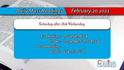 Catholic Daily Mass Readings 20th February 2021 Online Today