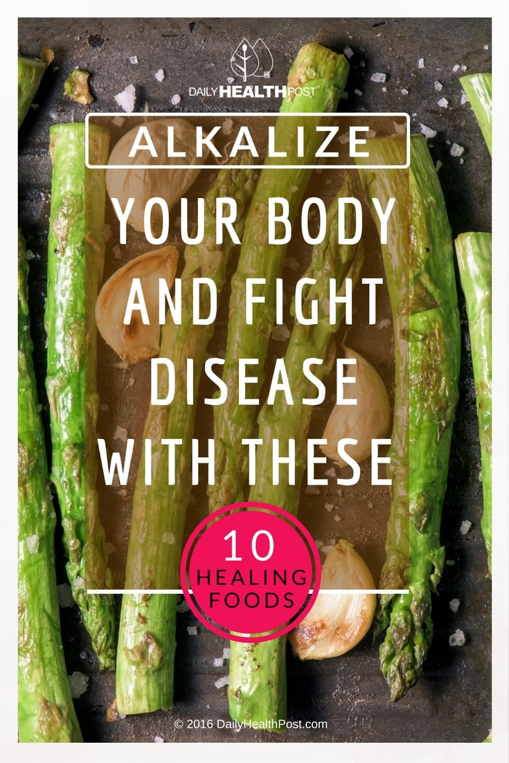 Alkalize Your Body and Fight Disease With These 10 Healing