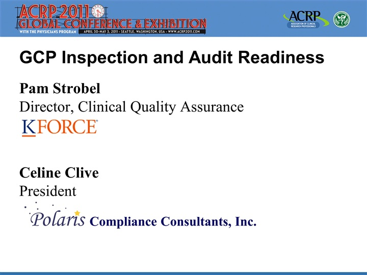 GCP Inspection and Audit Readiness